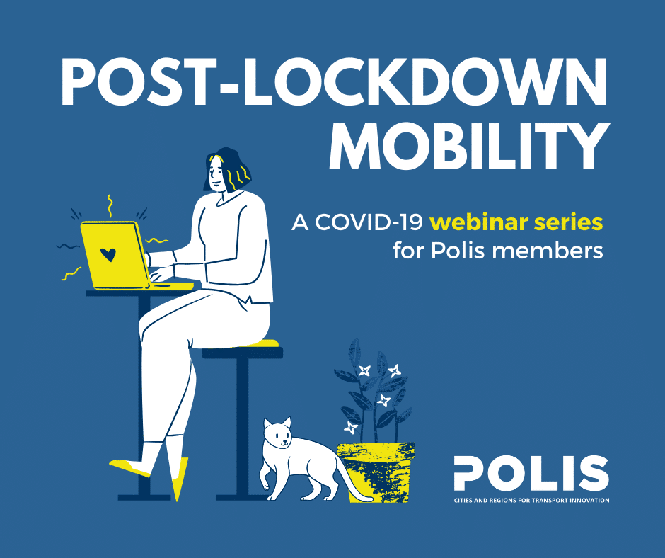 Post-Lockdown Mobility webinar report: WeCount and insights from the POLIS members' survey