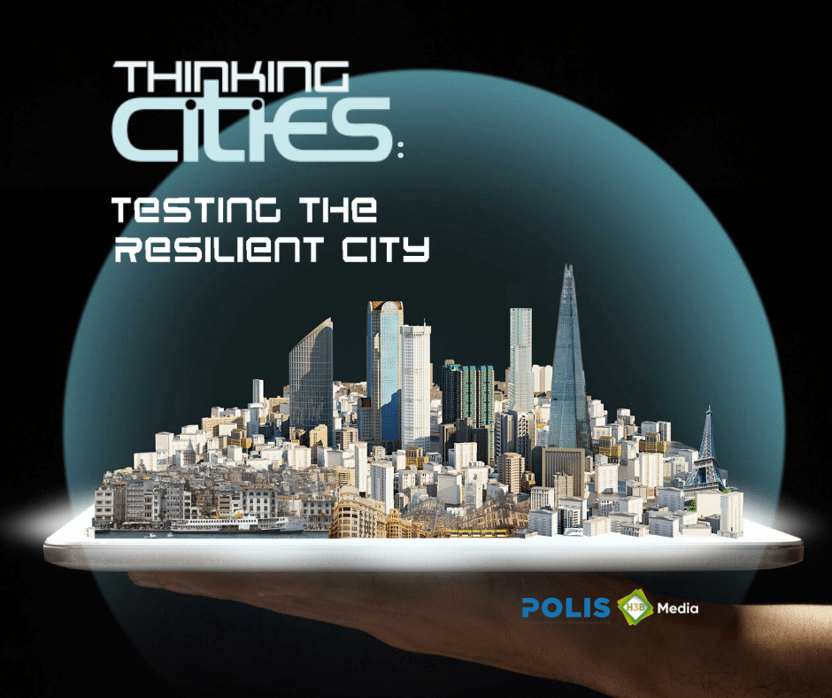 Testing the Resilient City: New edition of Thinking Cities puts spotlight on COVID