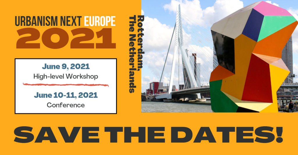 SAVE THE DATES: Urbanism Next Europe is back in 2021!