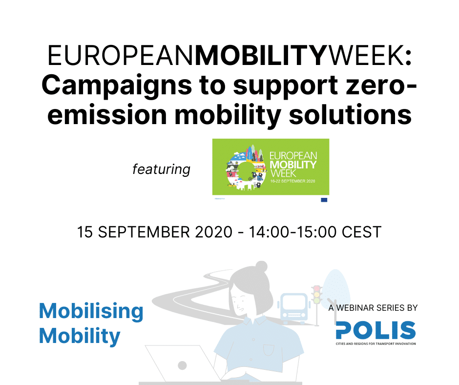 Mobilising Mobility: EUROPEANMOBILITYWEEK – Campaigns to support zero-emission mobility solutions