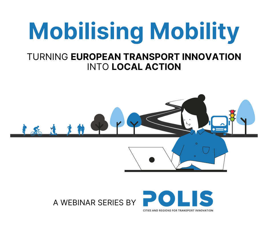 Mobilising Mobility: A webinar series on turning European transport innovation into local action