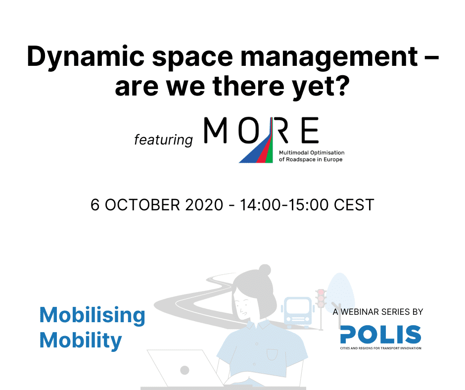 Mobilising Mobility: Dynamic space management – are we there yet?
