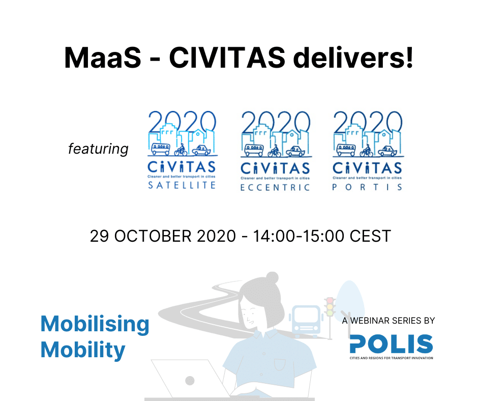 Mobilising Mobility: MaaS – CIVITAS delivers!