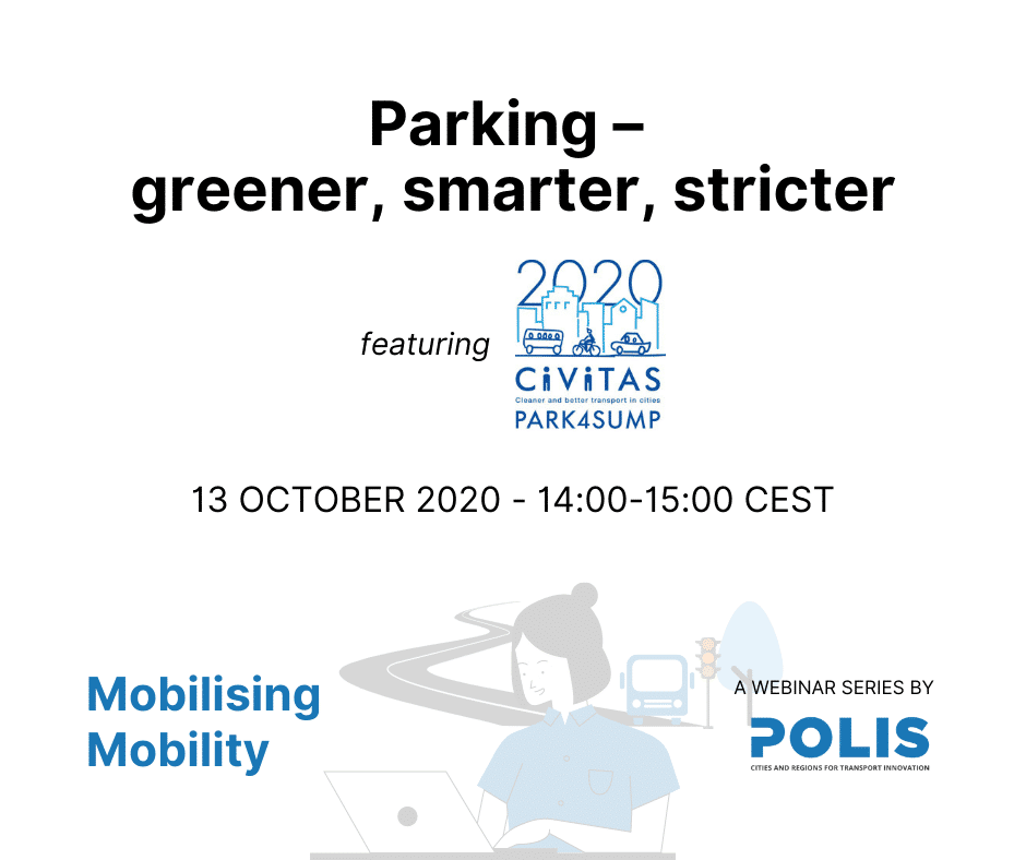 Mobilising Mobility: Parking – greener, smarter, stricter