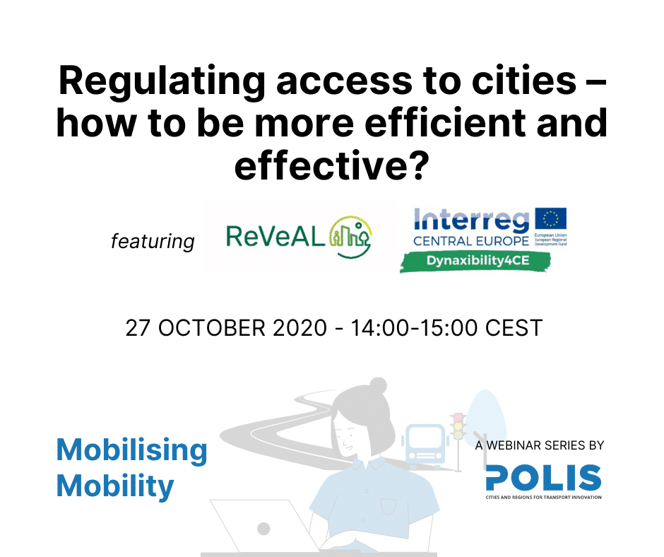 Mobilising Mobility: Regulating access to cities: how to be more efficient and effective?