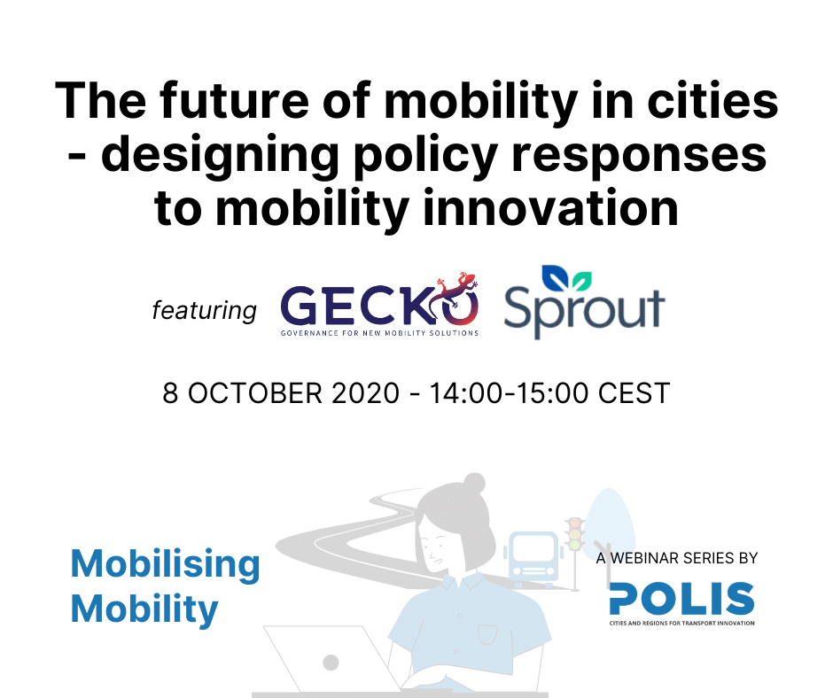 Mobilising Mobility: The future of mobility in cities – designing policy responses to mobility innovation