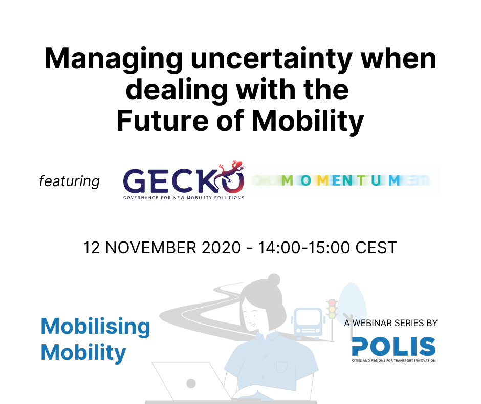 Mobilising Mobility: Managing uncertainty when dealing with the Future of Mobility