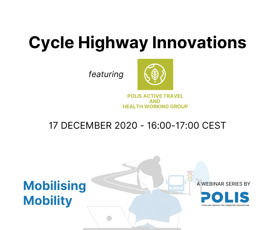 Mobilising Mobility: Cycle Highway Innovations