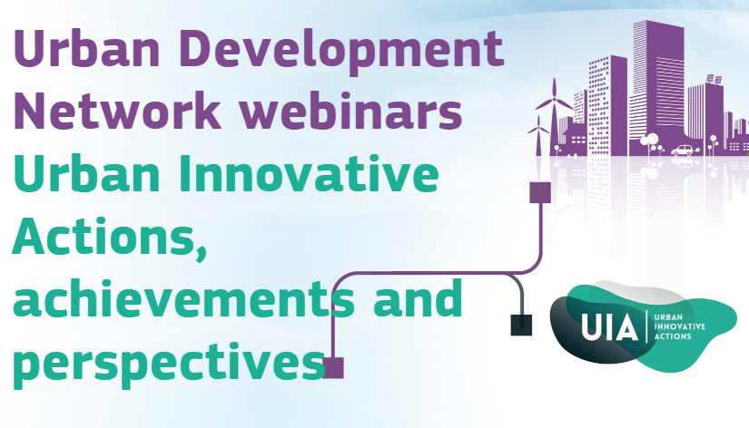 UDN webinar series: 'Urban Innovative Actions, achievements and perspectives'