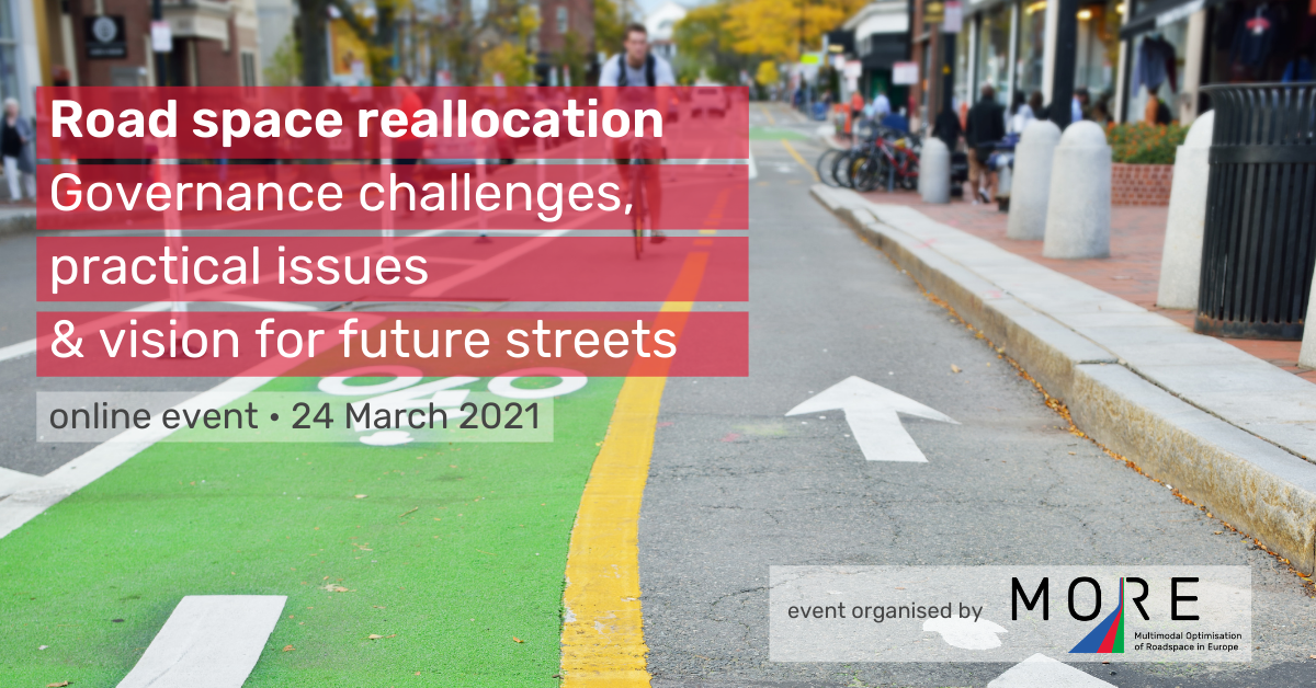 Road space reallocation: governance challenges, practical issues & visions for future streets
