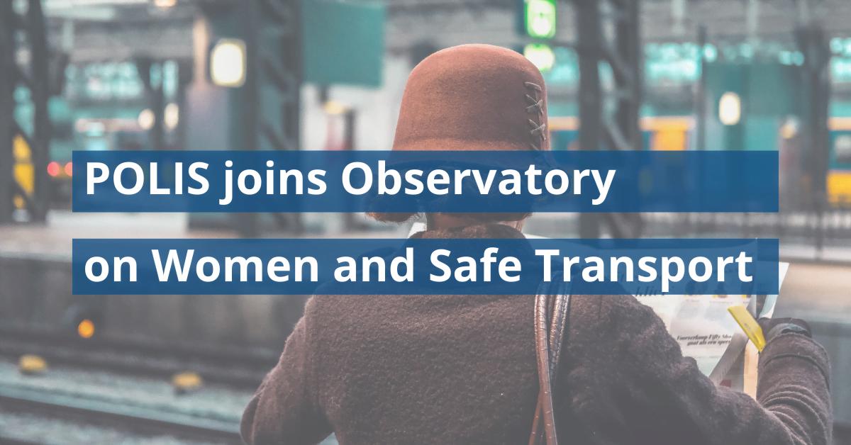 POLIS joins Madrid's Observatory on Women and Safe Transport