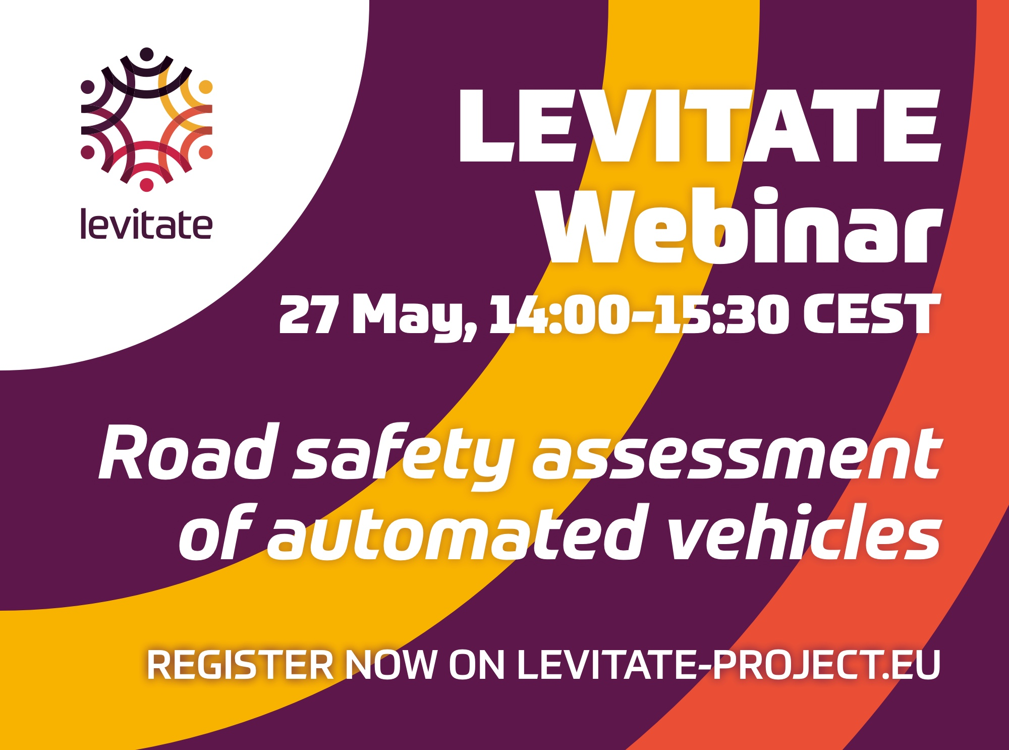 LEVITATE webinar – Road safety assessment of automated vehicles