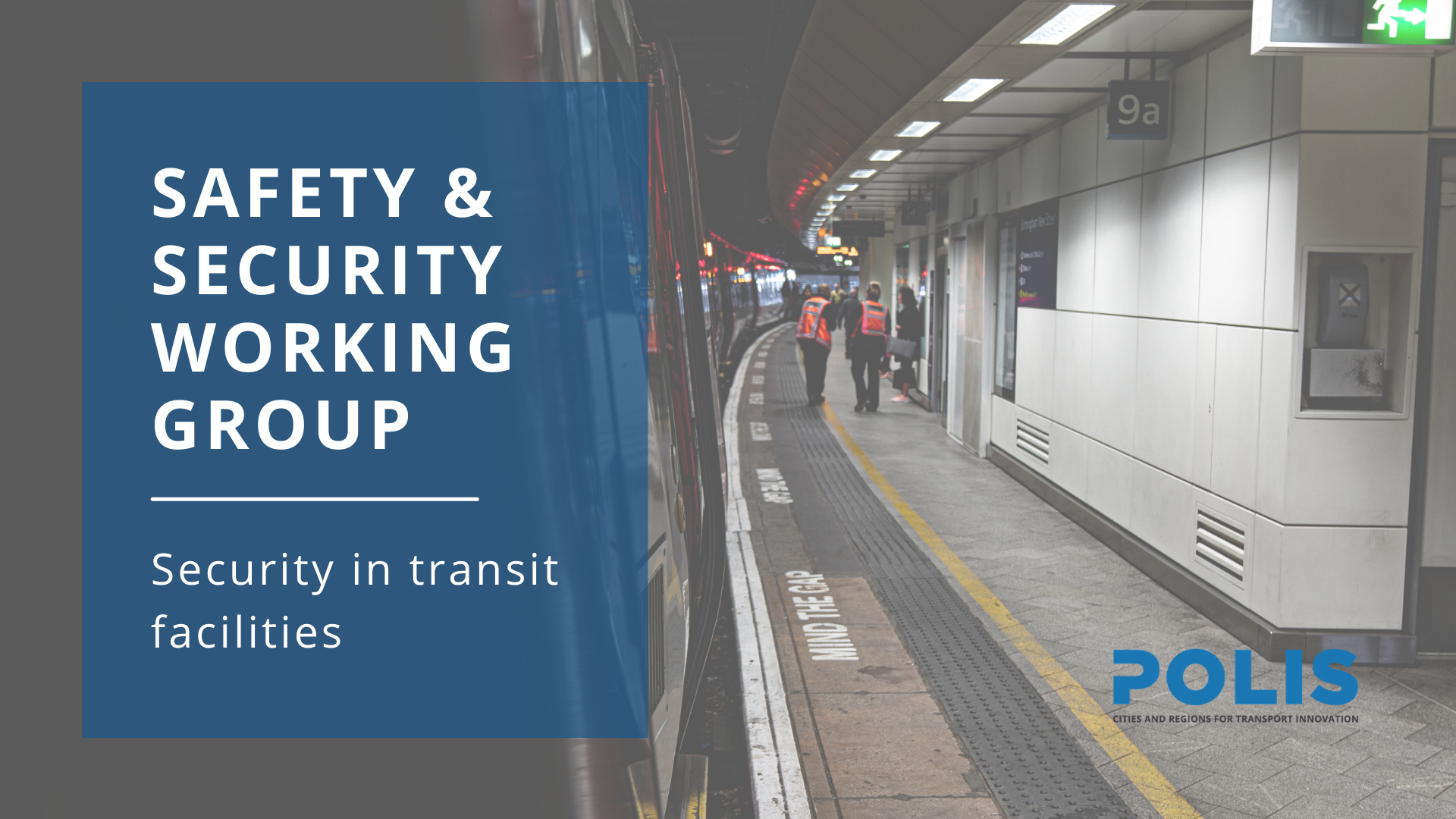 Safety & Security Working Group: Security in Transit Facilities