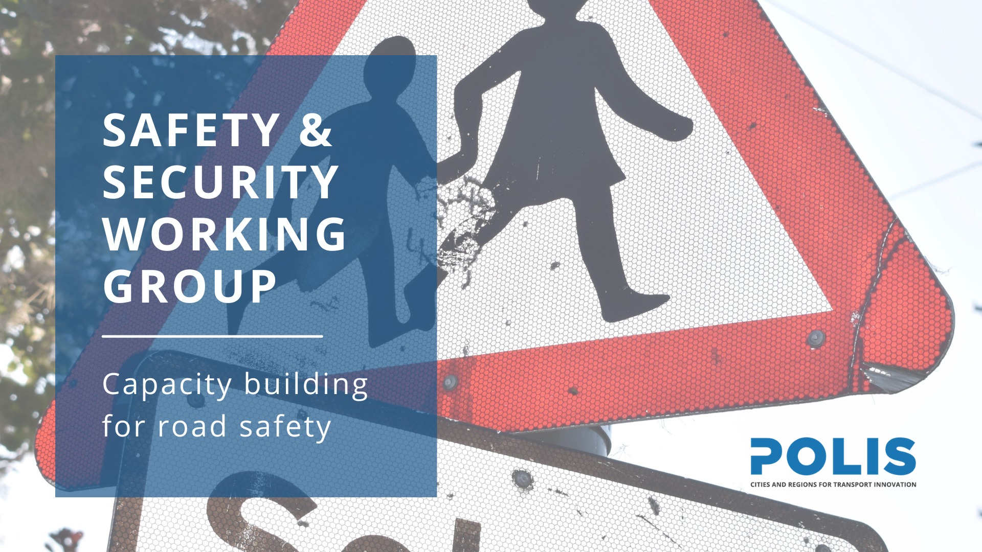 Safety & Security Working Group meets to discuss capacity building for road safety