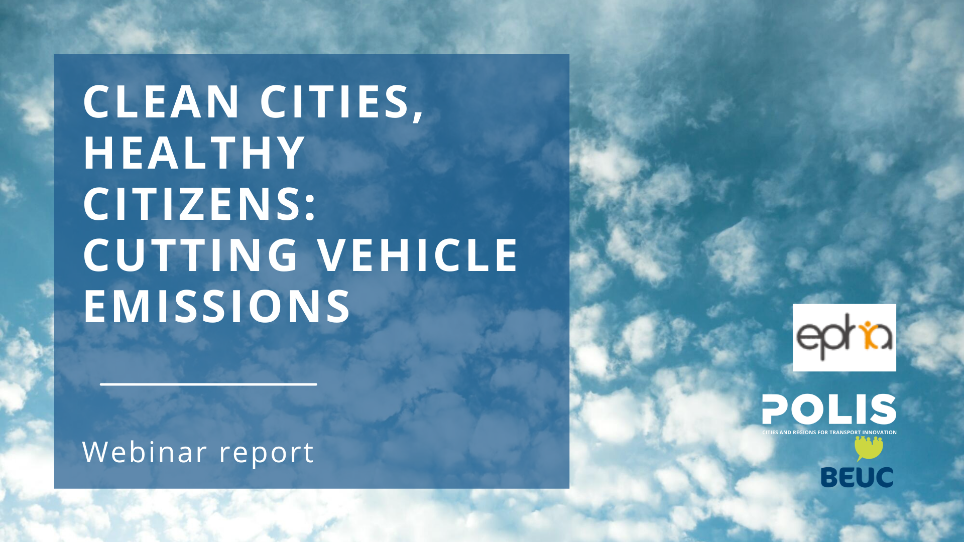 Clean Vehicles and Air Quality Working Group joins BEUC and EPHA for collaborative webinar