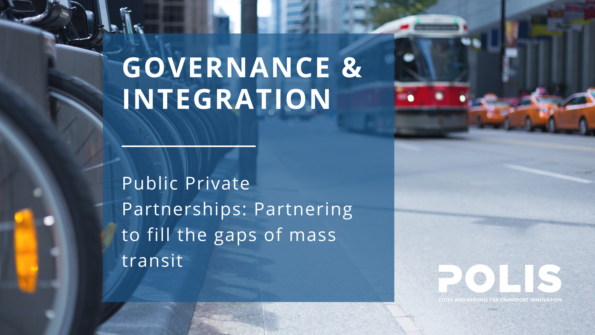 Public Private Partnerships: Partnering to fill the gaps of mass transit