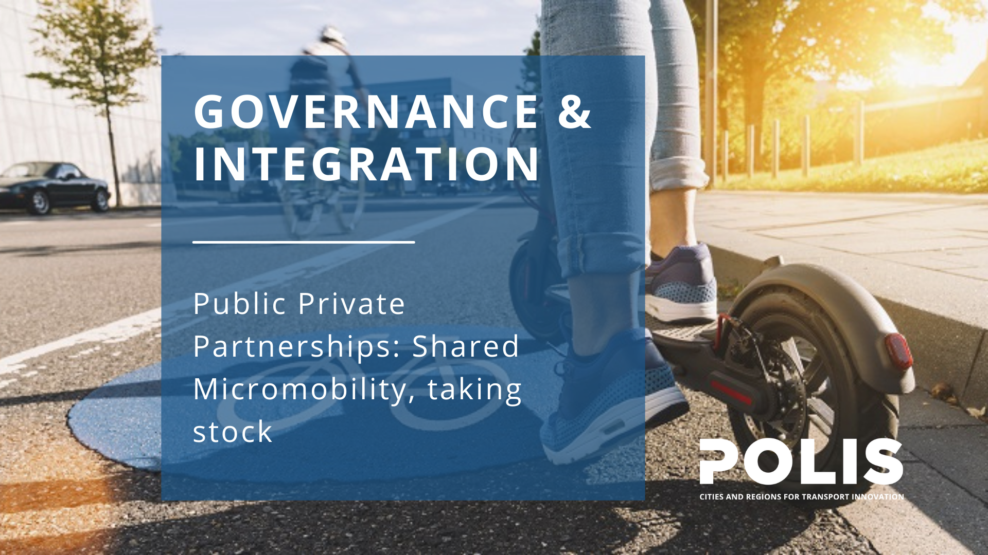 Public Private Partnerships: Shared Micromobility, taking stock
