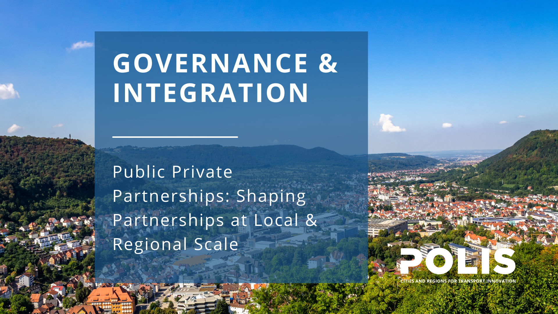 Public Private Partnerships: Local & Regional Scales
