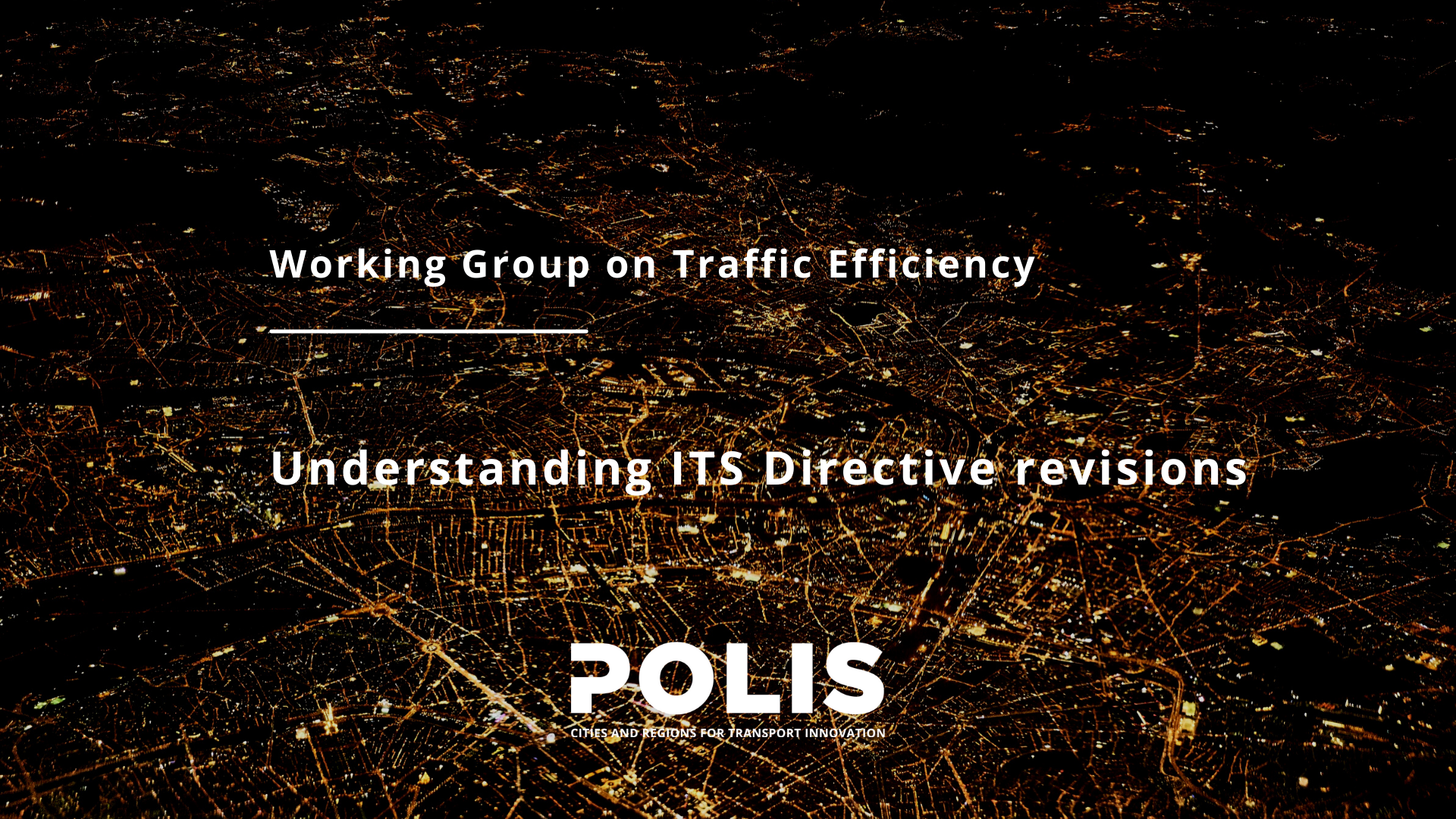 Traffic Efficiency working group examines ITS Directive